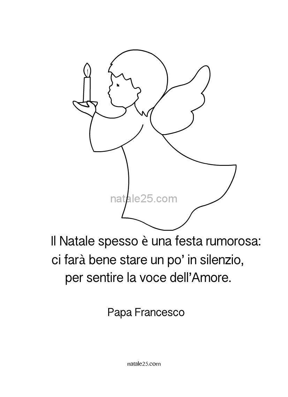 Papa Francesco Frasi Sul Natale.Frase Sul Natale Di Papa Francesco Natale 25