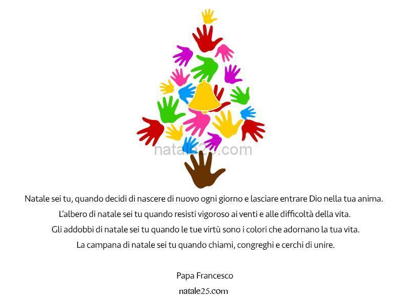 Papa Francesco Frasi Sul Natale.Frase Sul Natale Papa Francesco Natale 25
